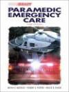 Brady Paramedic Emergency Care - Bryan E. Bledsoe, Robert S. Porter