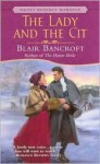 The Lady and the Cit - Blair Bancroft