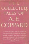 The Collected Tales - A.E. Coppard