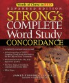 Strong's Complete Word Study Concordance: Expanded Edition (Word Study) - Warren Patrick Baker