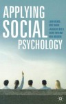 Applying Social Psychology - John Kremer, Noel Sheehy