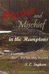 Murder and Mischief in the Hamptons - T.L. Ingham