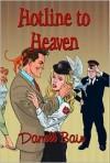 Hotline to Heaven - Darrell Bain