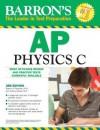 Barron's AP Physics C - Robert A. Pelcovits, Joshua Farkas