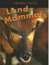 Land Mammals - Heather C. Hudak