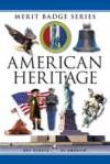 American Heritage (Merit Badge Series) - Boy Scouts of America