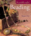 The Portable Crafter: Beading - Susan Ure