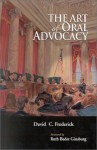 Art of Oral Advocacy (Casebook) - David C. Frederick, Ruth Bader Ginsburg