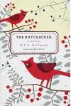 The Nutcracker - Joachim Neugroschel, E.T.A. Hoffmann