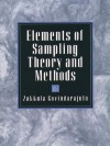Elements of Sampling Theory and Methods - Z. Govindarajulu