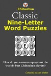 Chihuahua Classic Nine-Letter Word Puzzles - Alan Walker