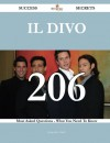 Il Divo 206 Success Secrets - 206 Most Asked Questions On Il Divo - What You Need To Know - Jacqueline Smith