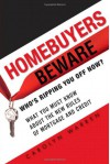 Homebuyers Beware: Who¿s Ripping You Off Now?--What You Must Know About the New Rules of Mortgage and Credit - Carolyn Warren