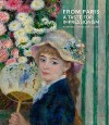 From Paris: A Taste For Impressionism. Paintings from the Clark - James Ganz, Richard R. Brettell