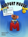 Airport Mouse - Ruth E. Clark, Phil Jones