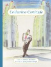 Catherine Certitude - Patrick Modiano, Jean-Jacques Sempé, William Rodarmor