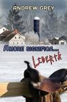 Amore significa... libertà (Serie Amore Significa... Vol. 4) (Italian Edition) - Maria Elena Torre, Andrew Grey