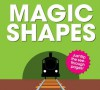 Magic Shapes - PatrickGeorge