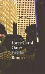 Foxfire. Die Geschichte einer Mädchenbande. - Joyce Carol Oates