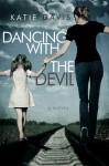 Dancing With The Devil - Katie Davis