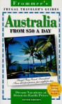 Frommer's Australia from $50 a Day - George MacDonald