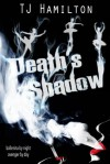 Death's Shadow - T.J. Hamilton