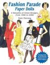 Fashion Parade Paper Dolls: 4 Decades of Great Designs, from 1960 to 2000 - Tom Tierney