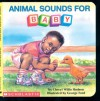 Animal Sounds For Baby (Board Book) - Cheryl Willis Hudson, George Ford