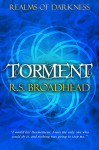 Torment (Realms of Darkness Book 3) - R.S. Broadhead