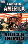 Captain America: Allies and Enemies - Declan Shalvey, Kathryn Immonen, William Harms, Kelly Sue DeConnick, Kieron Gillen, Renato Arlem, Rebekah Isaacs, Greg Tocchini, Rob Williams, Ramón Pérez