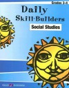 Daily Skill-Builders Social Studies Grades 3-4 - Kate O'Halloran, Susan A. Blair, Maggie Jones, Roman Laszok