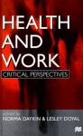 Health and Work: Critical Perspectives - Lesley Doyal
