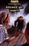 Silence De Mort - Laurent Chabin