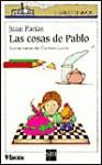 Las Cosas de Pablo - Juan Farias