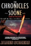 The Chronicles of Soone: Heir to the King - James Somers
