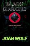 Black Diamond - Joan Wolf