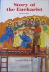 Story of the Eucharist - Inos Biffi, Franco Vignazia, John Drury