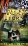 Shelter from the Storm (Tubby Dubonnet Myteries , No 4) - Tony Dunbar