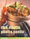 Rice, Risotto, Pilaff, and Paella - Christine Ingram