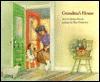 Grandma's House - Elaine Moore, Elise Primavera