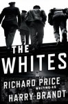 The Whites - Harry Brandt, Ari Fliakos