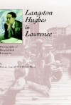 Langston Hughes in Lawrence: Photographs and Biographical Resources - Denise Low