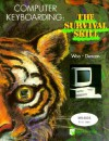 Compter Keyboarding: The Survival Skill - Donna L. Woo, Charles Duncan