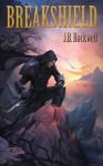 Breakshield - J.B. Rockwell