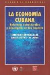 La Economia Cubana: Reformas Estructurales y Desempeno en los Noventa - de Cultura Economica Fondo, de Cultura Economica Fondo