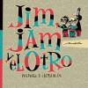 Jim, Jam y el otro: Pólvora y chimangos - Max Aguirre