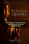 Buddha Quotes - 365 Days of Inspirational Quotes and Sayings in Buddhism - Christopher Young