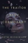 The Traitor Baru Cormorant - Seth Dickinson