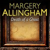 Death of a Ghost - Margery Allingham, Francis Matthews