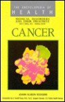 Cancer: Medical Disorders and Their Treatment - Joann Ellison Rodgers